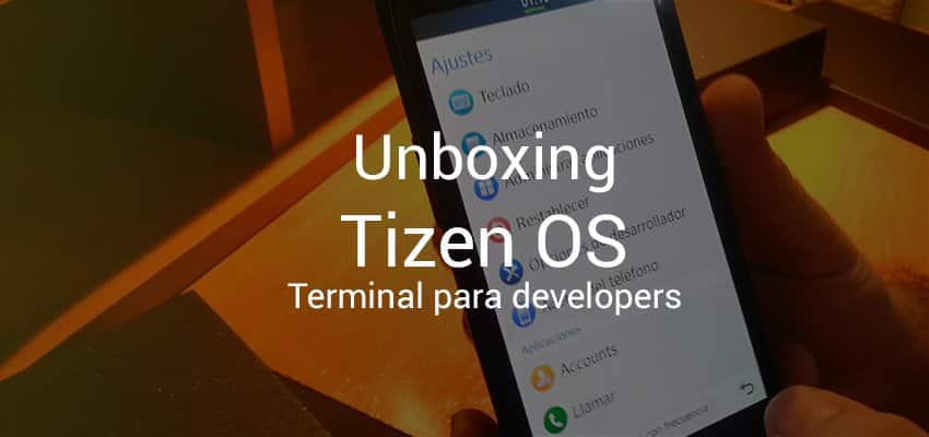 Unboxing terminal de developers Tizen OS