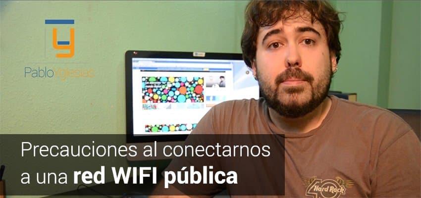 Seguridad en dos minutos (I): Redes WIFI públicas