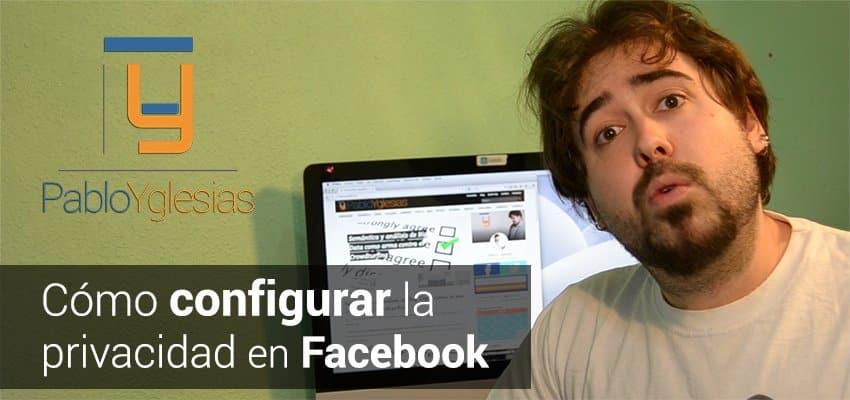 PabloYglesias Privacidad Facebook