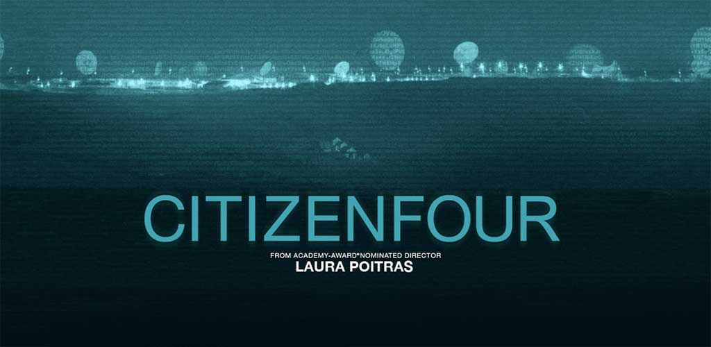 CitizenFour: El documental sobre las revelaciones de Edward Snowden