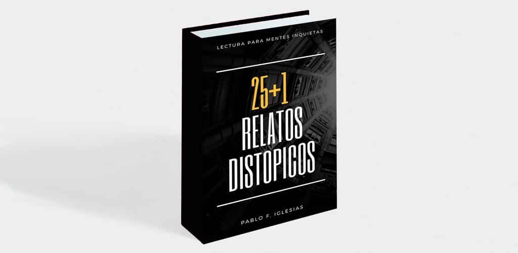 libro digital 25+1 Relatos Distópicos