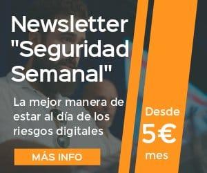 Newsletter exclusiva Seguridad Semanal